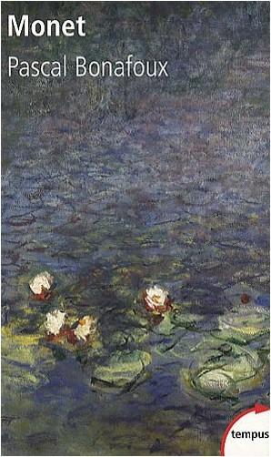 Pascal Bonafoux - Monet (1840-1926)