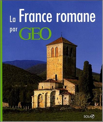 Catherine Guigon - La France romane par GEO
