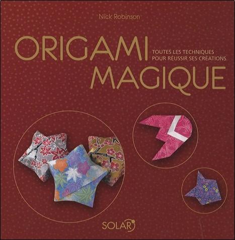 Nick Robinson - Origami magique