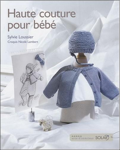 Sylvie Loussier - Haute couture pour bébé