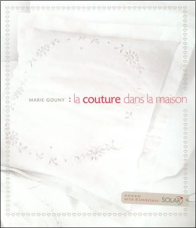 Marie Gouny - La couture dans la maison