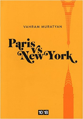 Vahram MURATYAN - Paris vs New York