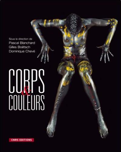 Gilles Boëtsch - Corps et couleurs