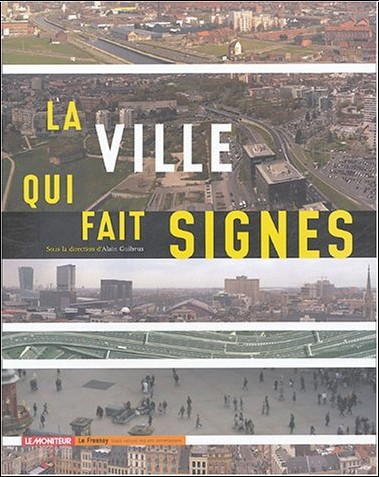 Alain Guiheux - La ville qui fait signes