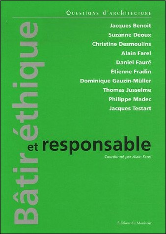 Alain Farel - Bâtir éthique et responsable