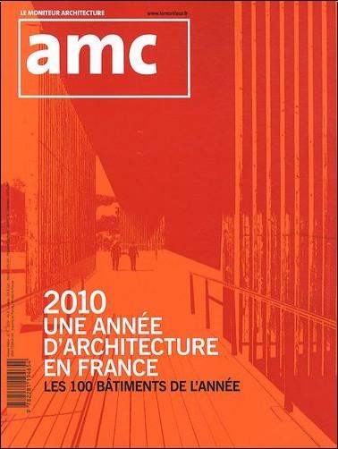 Frédéric Lenne - AMC, N° 202, Janvier 2011 : 2010, une année d'architecture en France : Les 100 bâtiments de l'année
