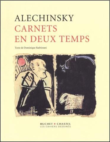 Pierre Alechinski - Carnet en deux temps
