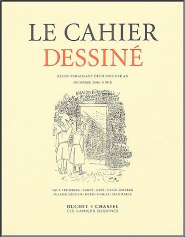 Frédéric Pajak - Le cahier dessiné, N° 5, Octobre 2004 :