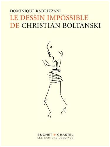 Dominique Radrizzani - Le dessin impossible de Christian Boltanski