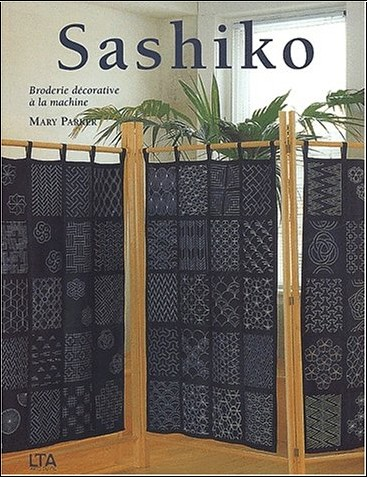 Mary Parker - Sashiko : Broderie décorative à la machine