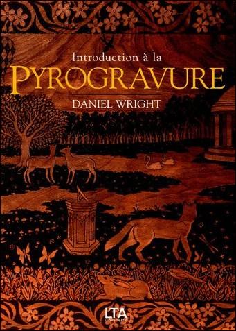 Introduction la pyrogravure : Art de graver le bois avec une pointe ...