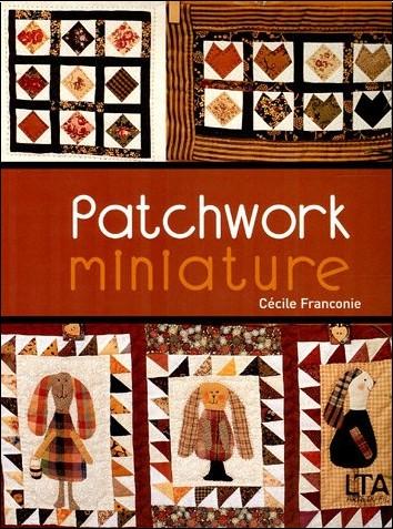 Cécile Franconie - Patchwork miniature