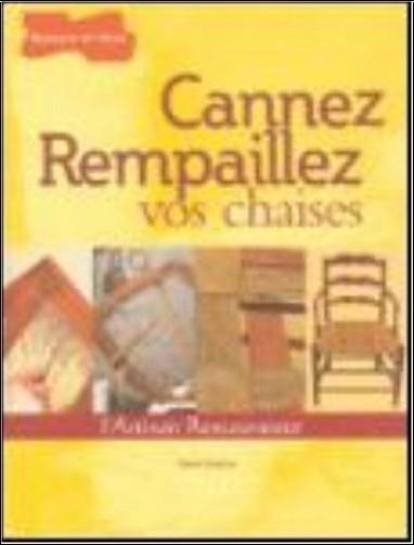 Denis Guérin - Cannez Rempaillez vos chaises
