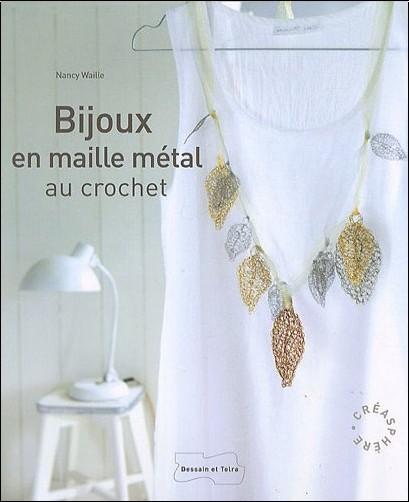Nancy Waille - Bijoux en maille Metal Au Crochet