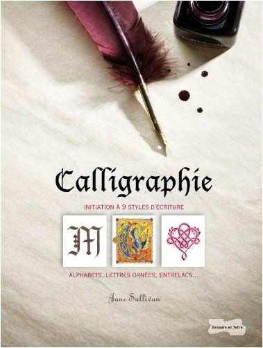 Jane SULLIVAN - Calligraphie: Alphabets, lettres ornées, entrelacs...