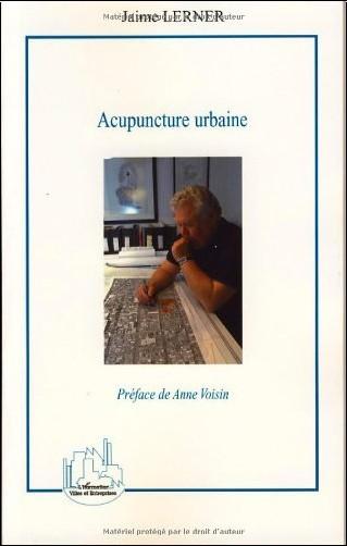 Jaime Lerner - Acupuncture urbaine