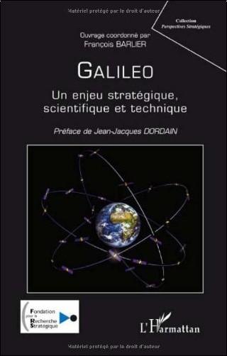 François Barlier - Galileo : Un enjeu stratégique, scientifique et technique