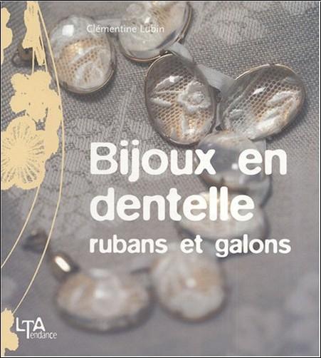Clémentine Lubin - Bijoux en dentelle, rubans et galons