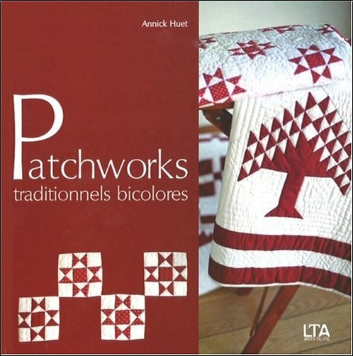 Annick Huet - Patchworks traditionnels bicolores