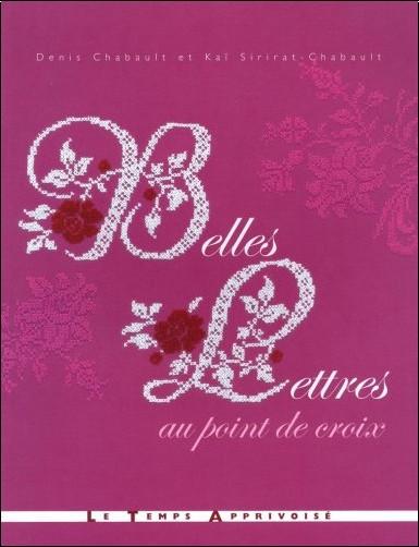Denis Chabault - Belles lettres au point de croix
