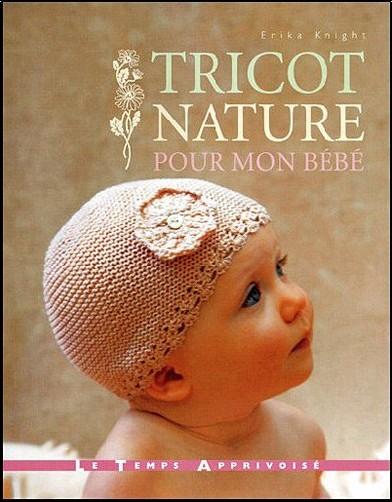 Erika Knight - Tricot nature pour mon bébé