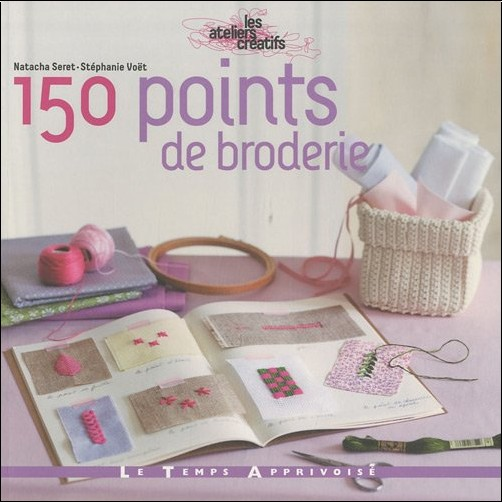 150 points de broderie natacha seret livres. Black Bedroom Furniture Sets. Home Design Ideas
