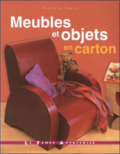 meubles et objets en carton michle papin livres. Black Bedroom Furniture Sets. Home Design Ideas