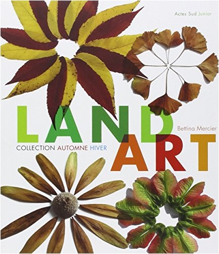 Bettina Mercier - Land art : Collection automne-hiver