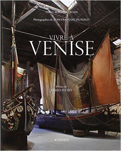 Toto Bergamo Rossi - Vivre à Venise