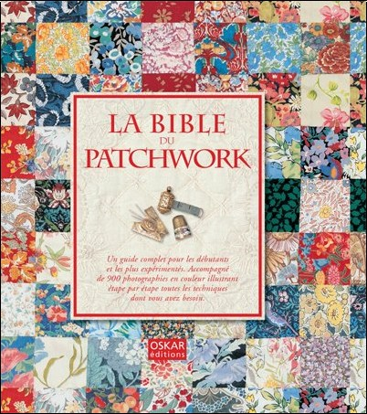 Sue Gardner - La bible du patchwork