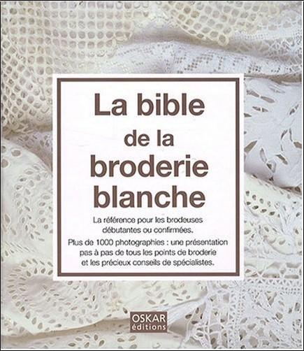 Oskar - La bible de la broderie blanche