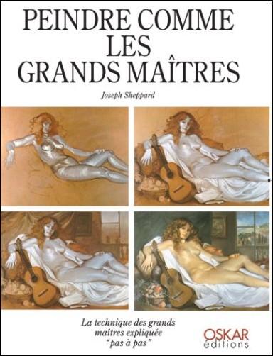 Joseph Sheppard - Peindre comme les grands maîtres