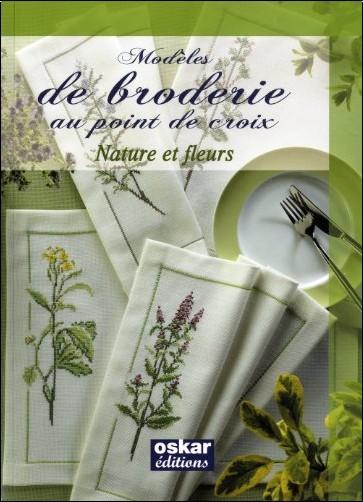 Sophie Dubail - Modèles de broderie au point de croix : Nature et fleurs