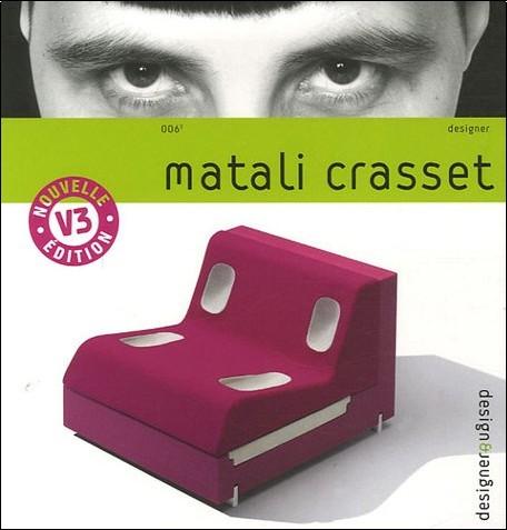 Matali Crasset - Matali Crasset