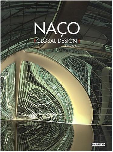 Gilles de Bure - Naço : Global design