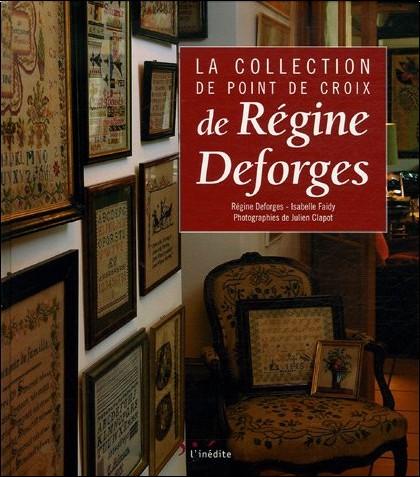 Régine Deforges - La collection de point de croix de Régine Deforges