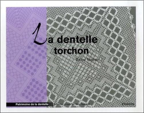 Martine Piveteau - La dentelle torchon