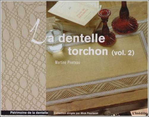 Martine Piveteau - La dentelle torchon : Volume 2