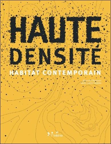 Alejandro Bahamón - Haute densité : Habitat contemporain