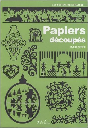 Muriel Revenu - Papiers découpés