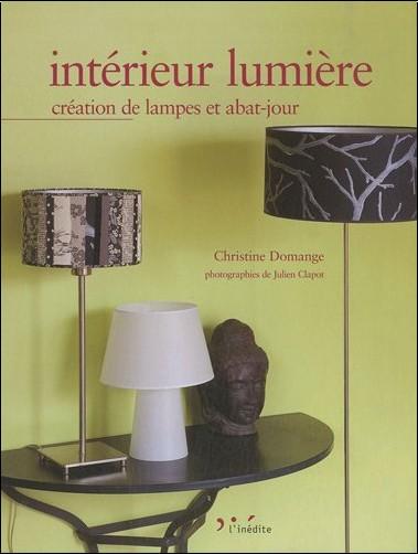 Christine Domange - Intérieur lumière : Création de lampes et abat-jour