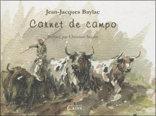Jean-Jacques Baylac - Carnet de Campo
