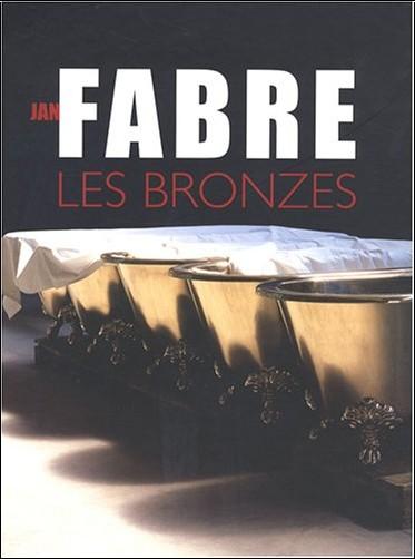 Philippe Dagen - Jan Fabre : Les bronzes