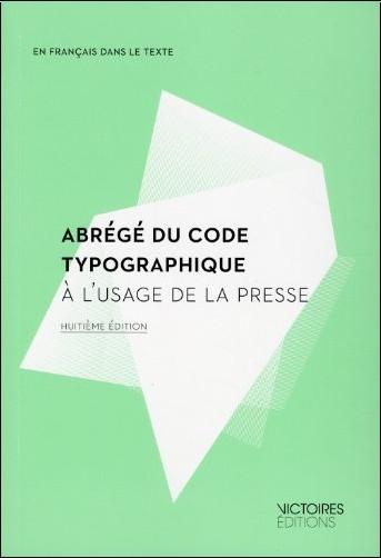 Louis Guéry - Abrégé du code typographique à l'usage de la presse