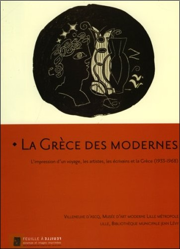 Dominique Arot - La Grèce des modernes