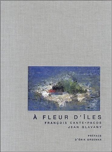 Jean Glavany - A fleur d'îles