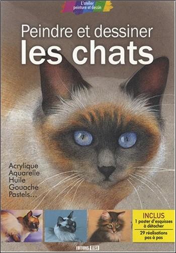 ESI Editions - Peindre et dessiner les chats