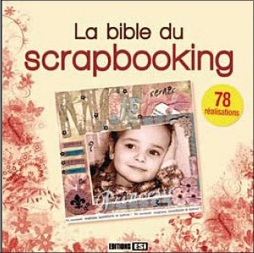 Esi - La Bible du scrapbooking