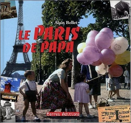 Bellet Alain - Paris de Papa (le)