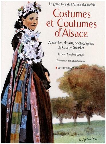 Anselme Laugel - Costumes et Coutumes d'Alsace
